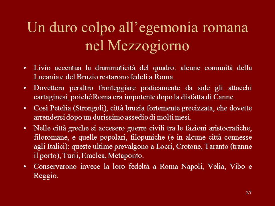 Un duro colpo all'egemonia romana nel Mezzogiorno
