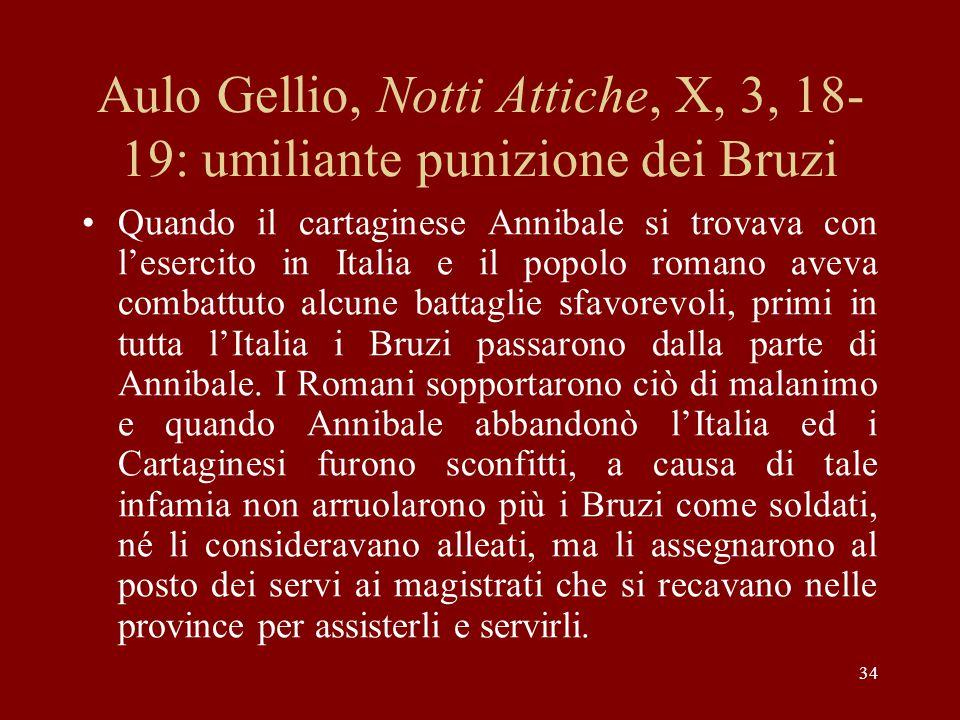 Aulo Gellio, Notti Attiche, X, 3, 18-19: umiliante punizione dei Bruzi
