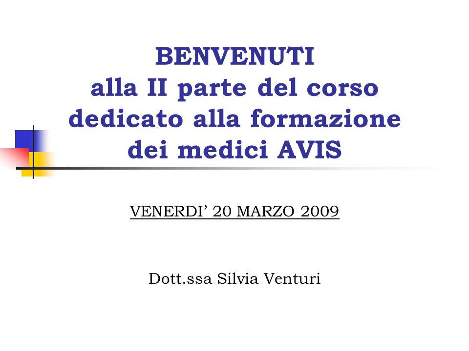VENERDI' 20 MARZO 2009 Dott.ssa Silvia Venturi