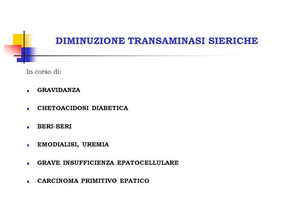 DIMINUZIONE TRANSAMINASI SIERICHE