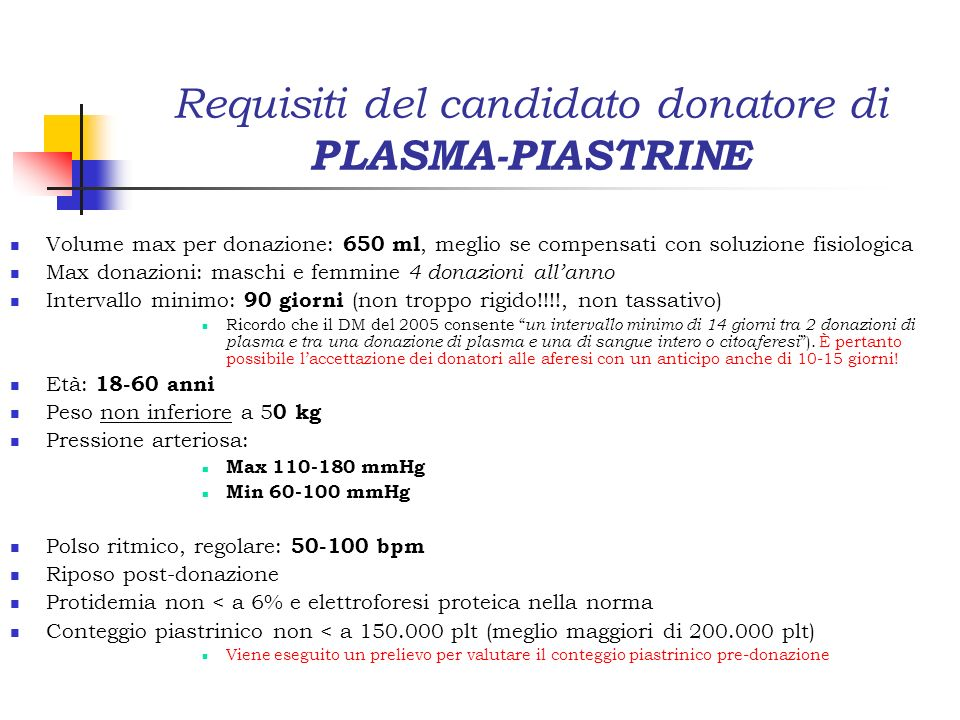Requisiti del candidato donatore di PLASMA-PIASTRINE