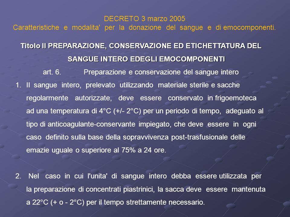 art. 6. Preparazione e conservazione del sangue intero
