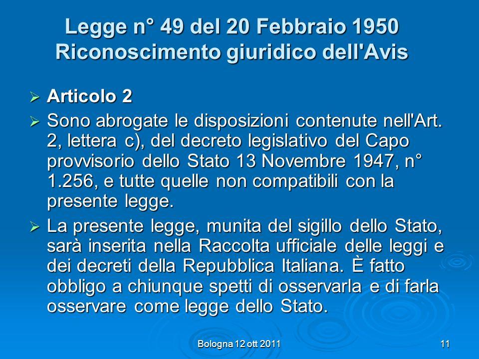 Legge n° 49 del 20 Febbraio 1950 Riconoscimento giuridico dell Avis