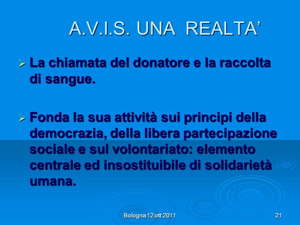 A.V.I.S. UNA REALTA' La chiamata del donatore e la raccolta di sangue.