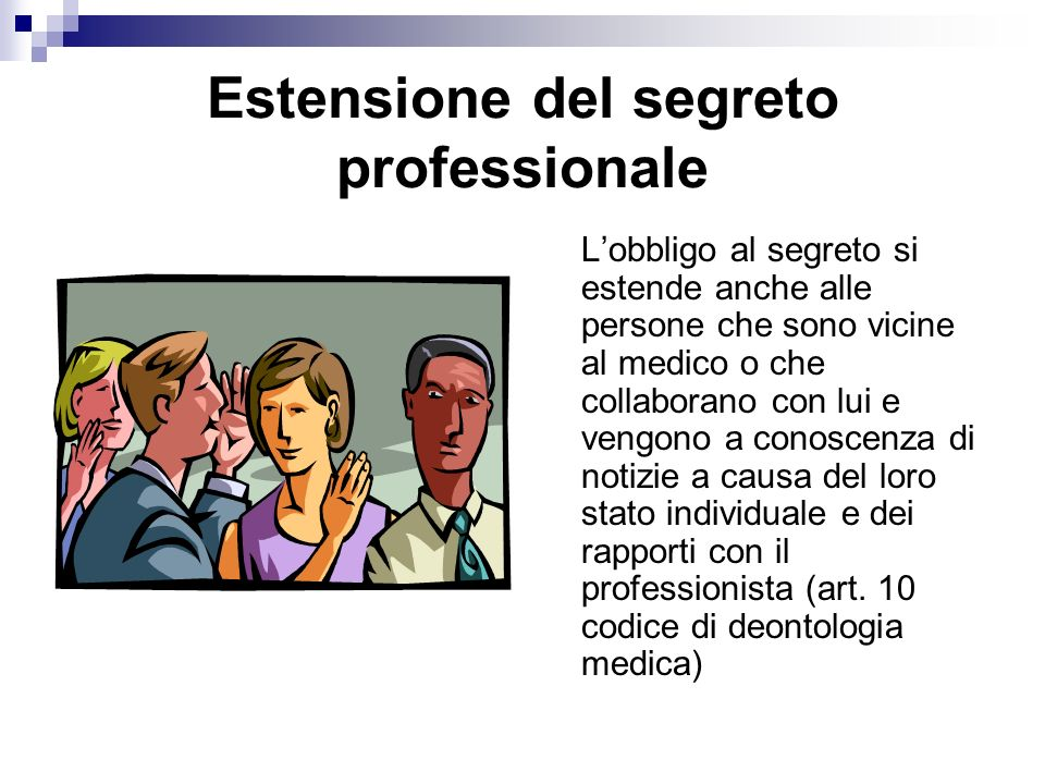 Estensione del segreto professionale
