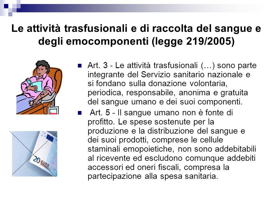 Le attività trasfusionali e di raccolta del sangue e degli emocomponenti (legge 219/2005)