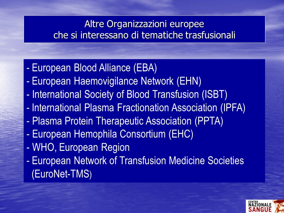 European Blood Alliance (EBA) European Haemovigilance Network (EHN)