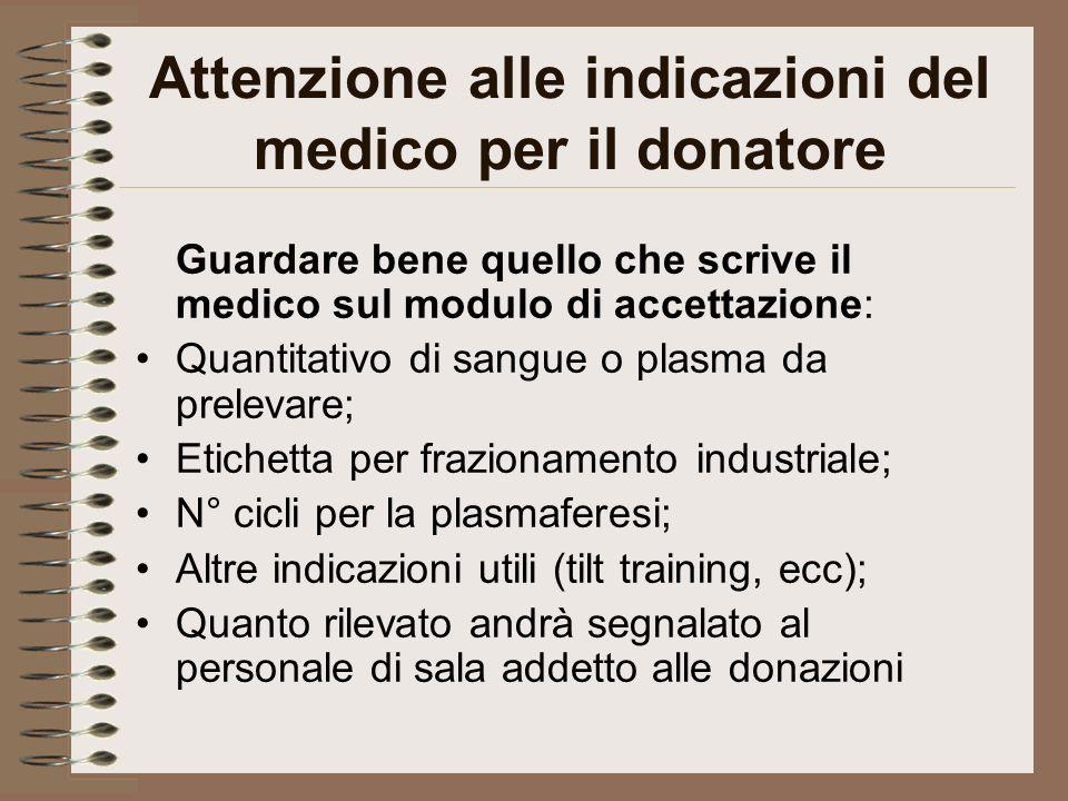 Attenzione alle indicazioni del medico per il donatore