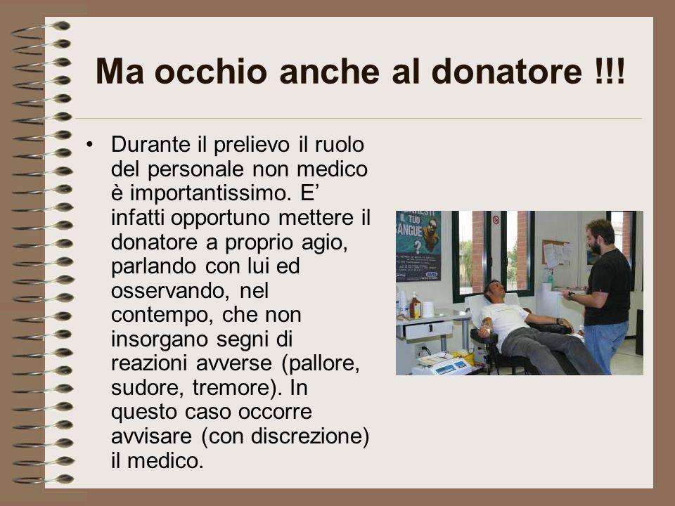 Ma occhio anche al donatore !!!