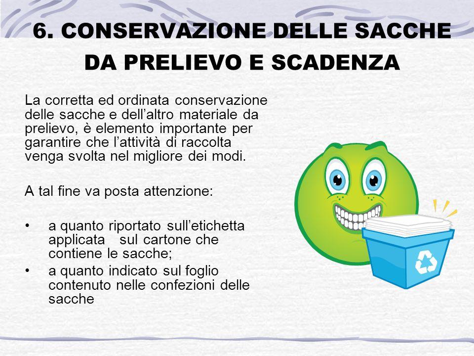 6. CONSERVAZIONE DELLE SACCHE DA PRELIEVO E SCADENZA