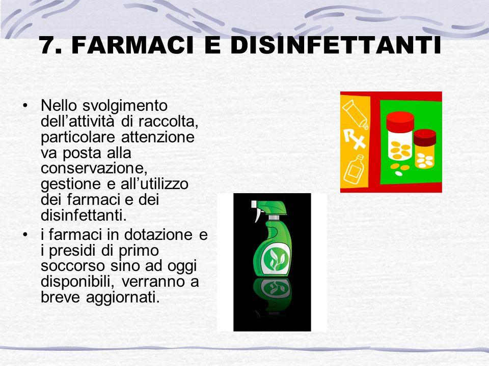 7. FARMACI E DISINFETTANTI