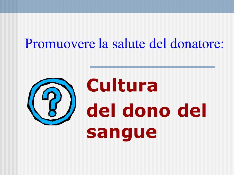 Promuovere la salute del donatore: