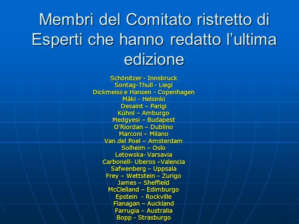Membri del Comitato ristretto di Esperti che hanno redatto l'ultima edizione