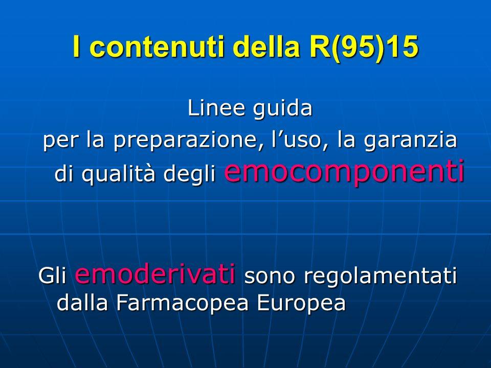 per la preparazione, l'uso, la garanzia di qualità degli emocomponenti
