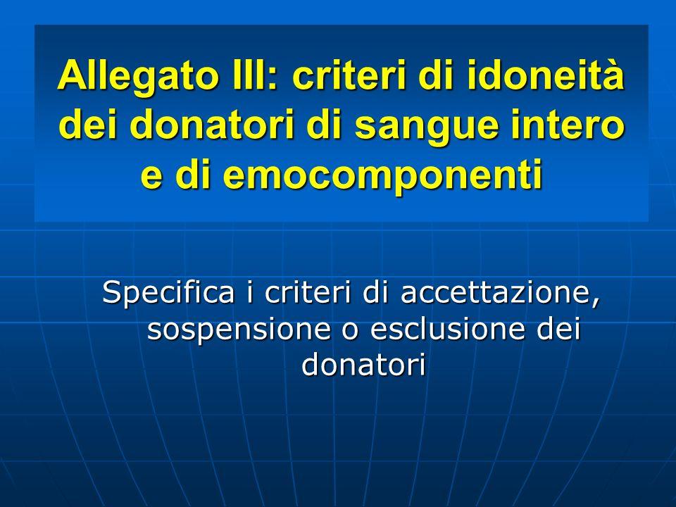 Allegato III: criteri di idoneità dei donatori di sangue intero e di emocomponenti