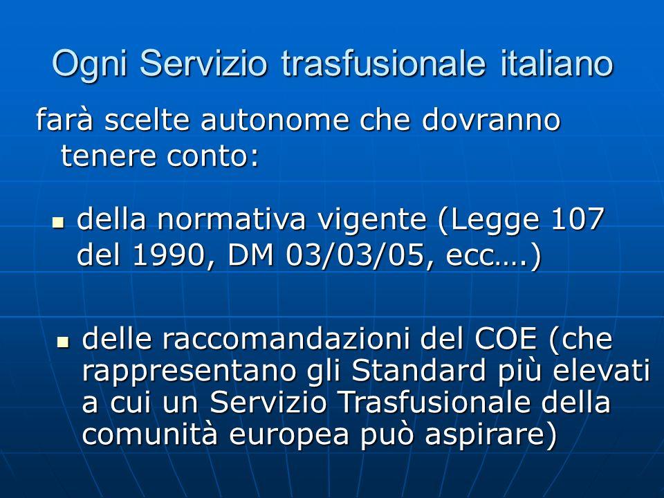 Ogni Servizio trasfusionale italiano