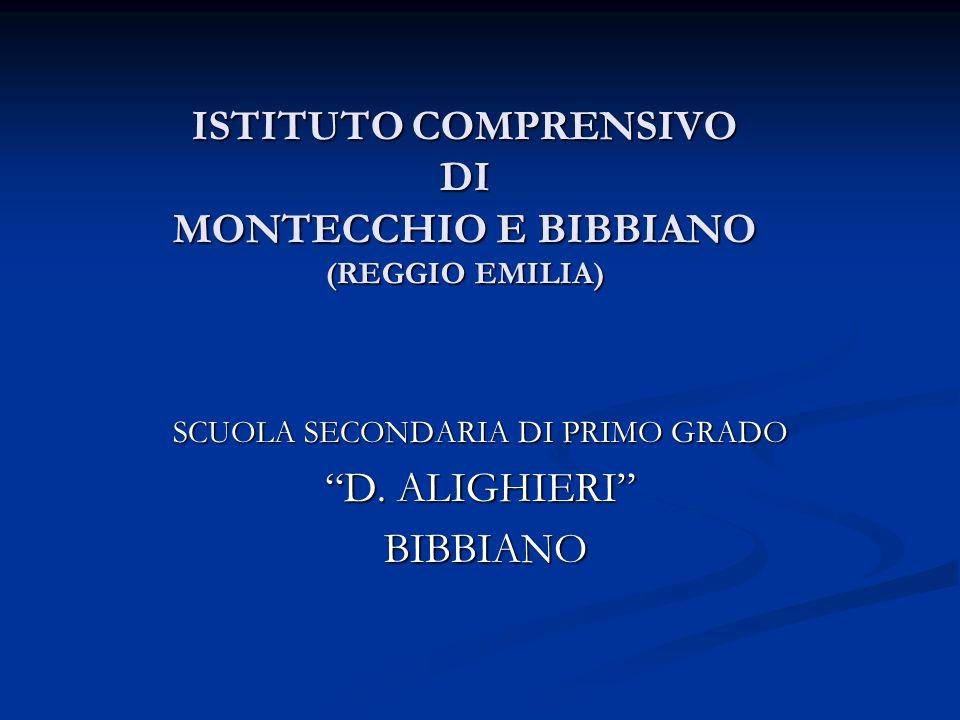 ISTITUTO COMPRENSIVO DI MONTECCHIO E BIBBIANO (REGGIO EMILIA)