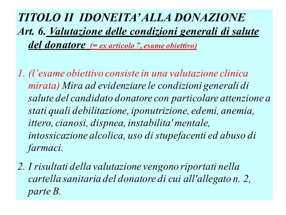 TITOLO II IDONEITA' ALLA DONAZIONE