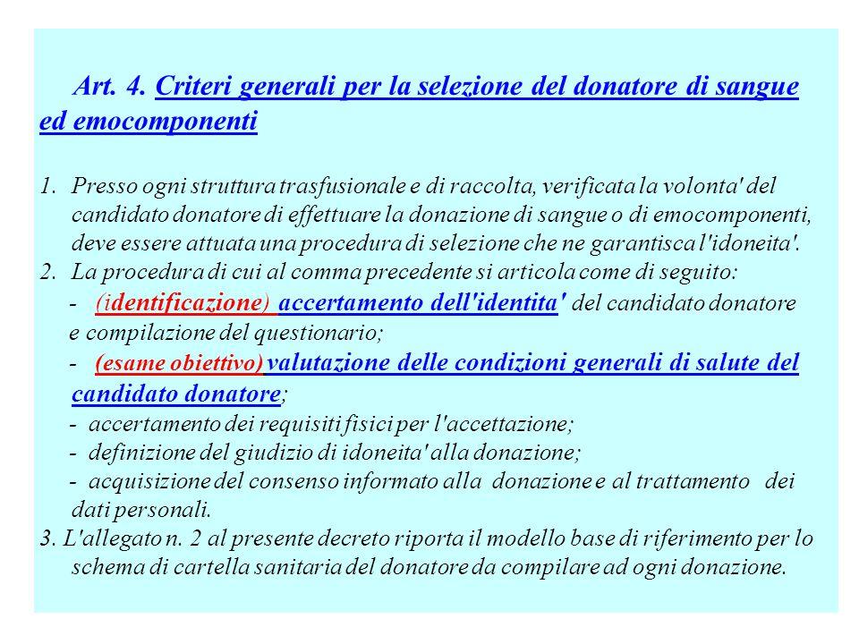 Art. 4. Criteri generali per la selezione del donatore di sangue