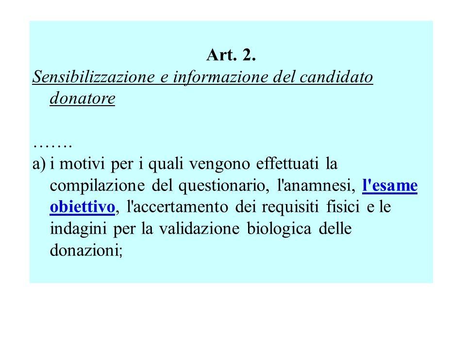 Art. 2. Sensibilizzazione e informazione del candidato donatore. …….