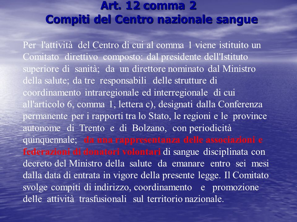 Art. 12 comma 2 Compiti del Centro nazionale sangue