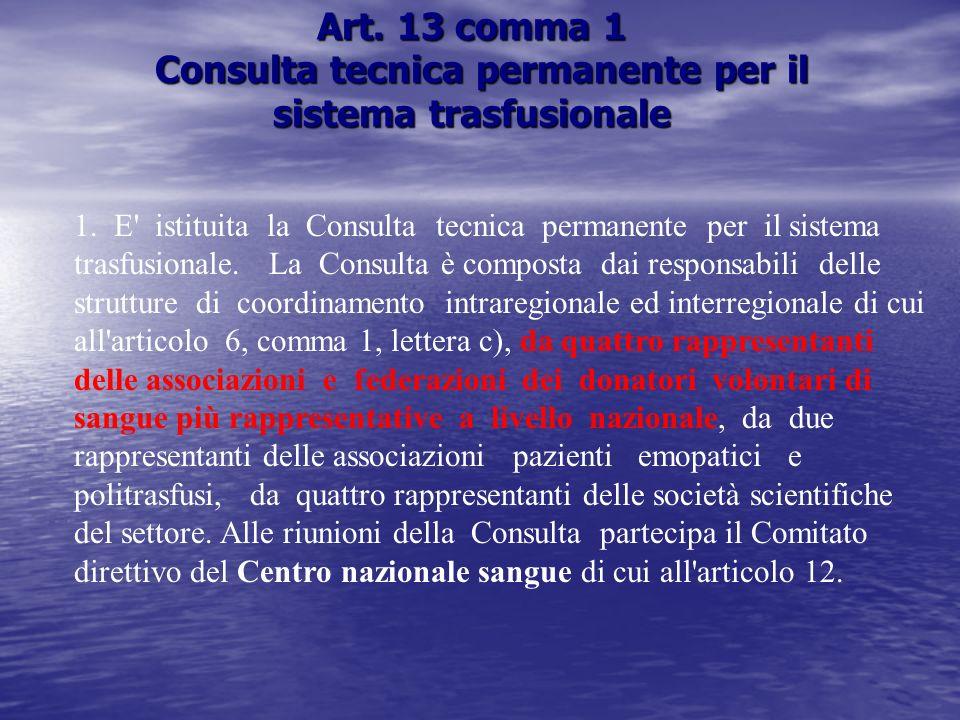 Art. 13 comma 1 Consulta tecnica permanente per il sistema trasfusionale