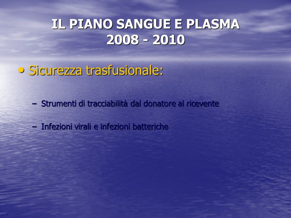 IL PIANO SANGUE E PLASMA 2008 - 2010