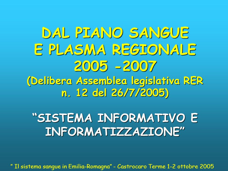 DAL PIANO SANGUE E PLASMA REGIONALE 2005 -2007