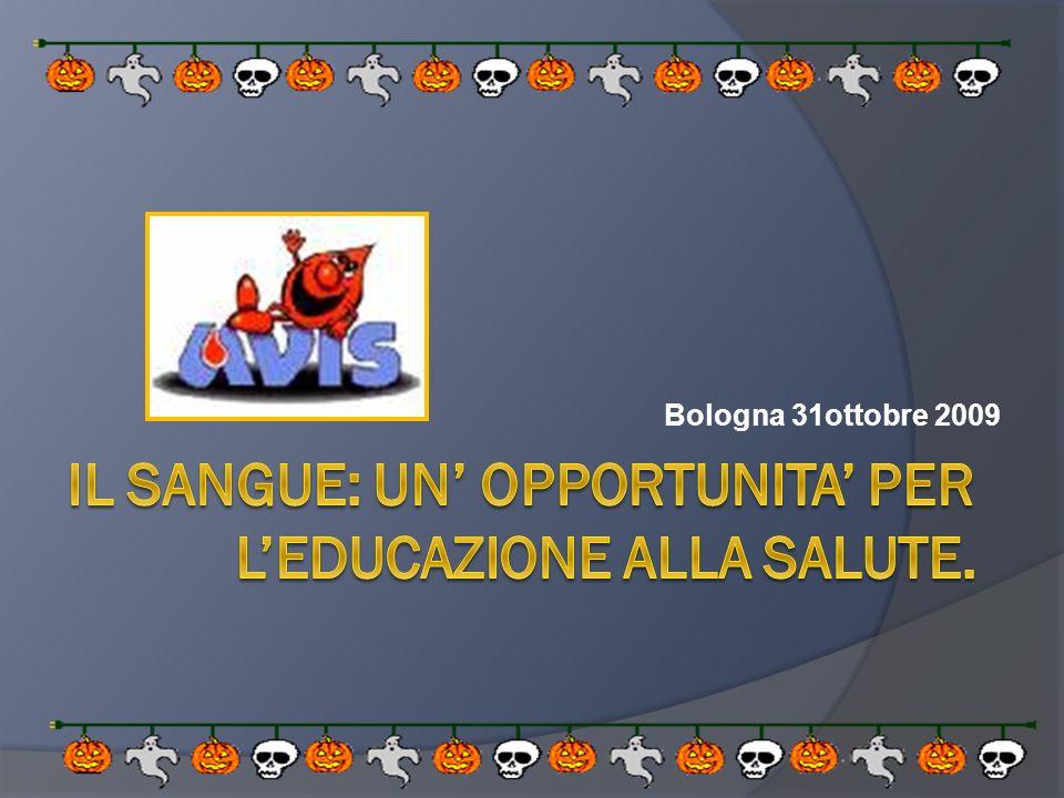 Il sangue: un' opportunita' per l'educazione alla salute.