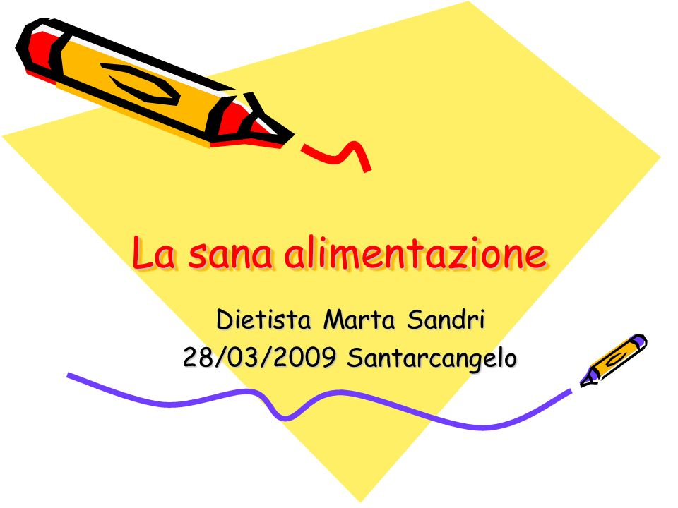 Dietista Marta Sandri 28/03/2009 Santarcangelo