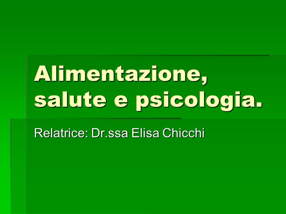 Alimentazione, salute e psicologia.