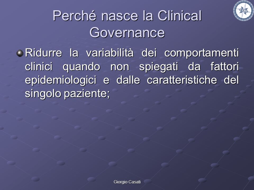 Perché nasce la Clinical Governance