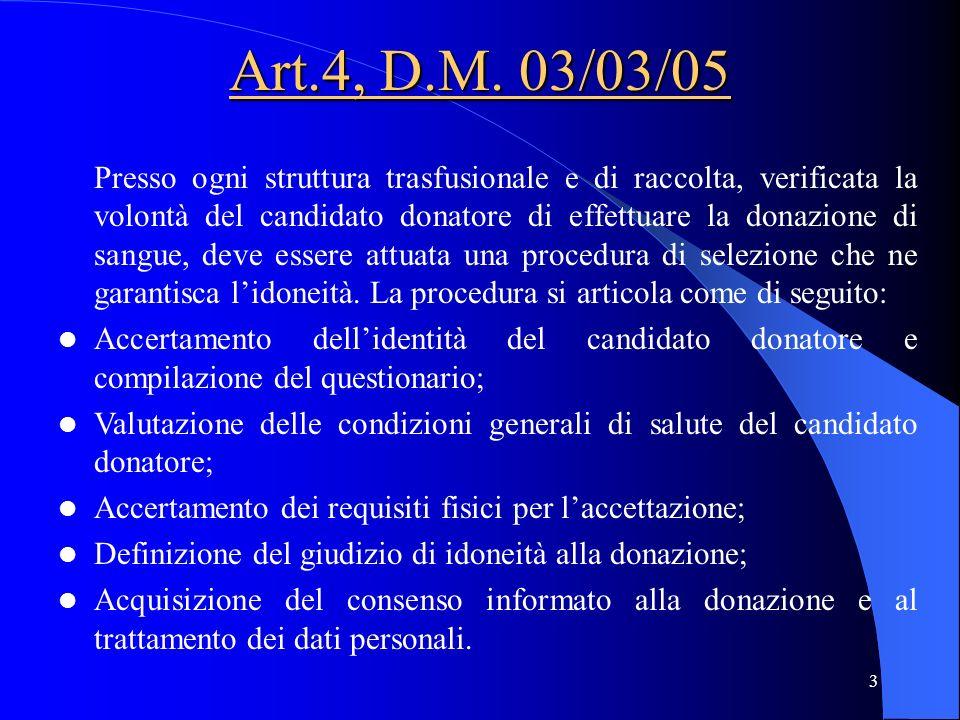 Art.4, D.M. 03/03/05