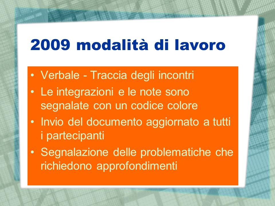 2009 modalità di lavoro Verbale - Traccia degli incontri