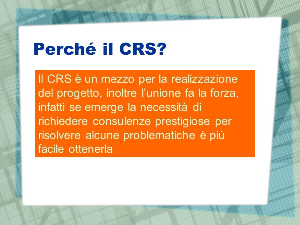 Perché il CRS