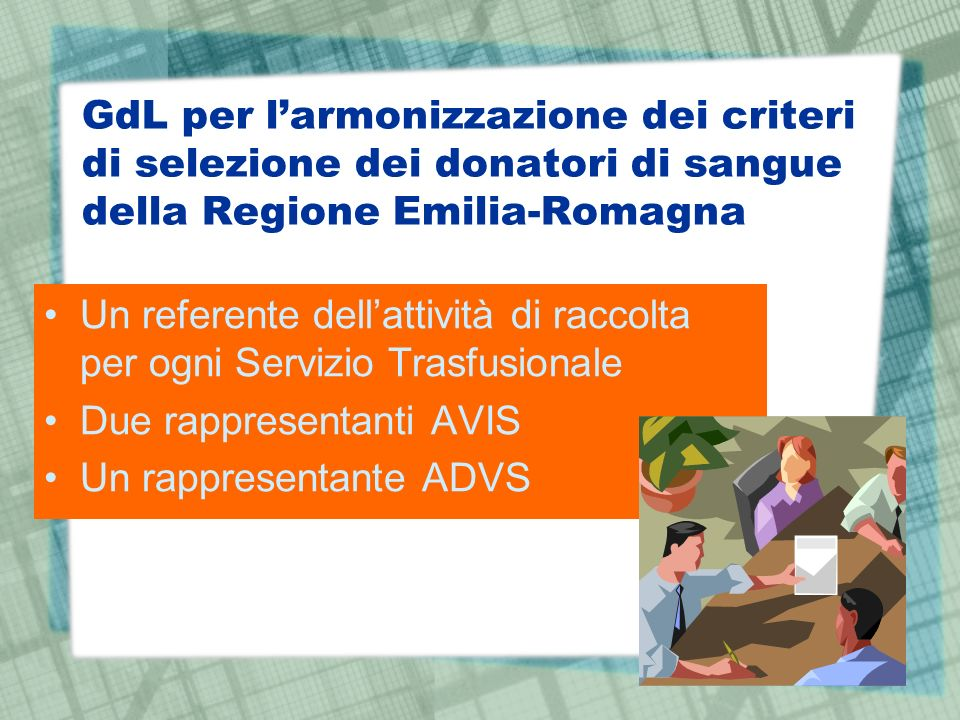 GdL per l'armonizzazione dei criteri di selezione dei donatori di sangue della Regione Emilia-Romagna