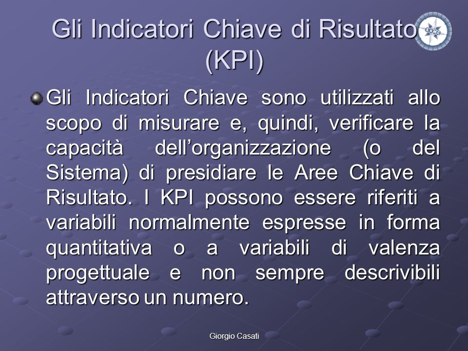 Gli Indicatori Chiave di Risultato (KPI)