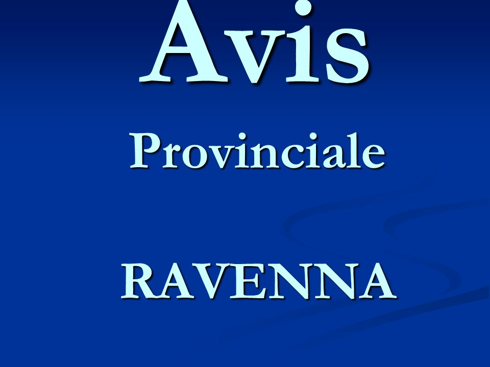 Avis Provinciale RAVENNA