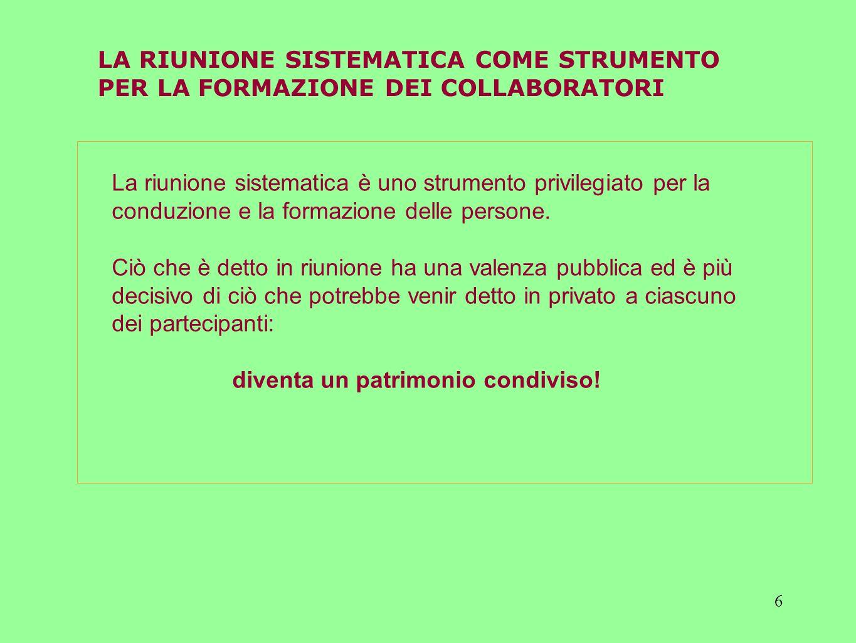 LA RIUNIONE SISTEMATICA COME STRUMENTO
