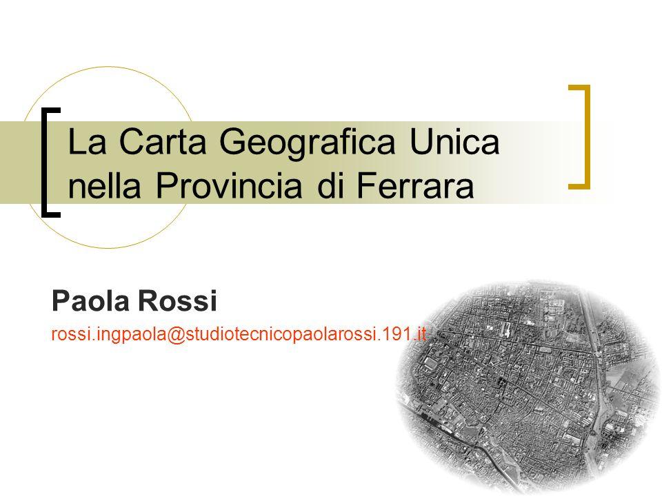 La Carta Geografica Unica nella Provincia di Ferrara