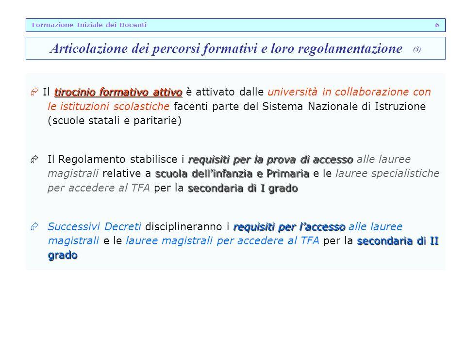 Articolazione dei percorsi formativi e loro regolamentazione (3)