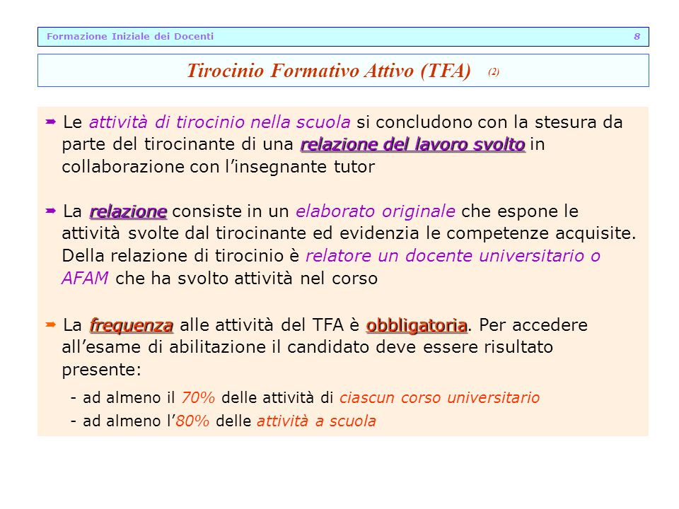 Formazione Iniziale dei Docenti 8 Tirocinio Formativo Attivo (TFA) (2)
