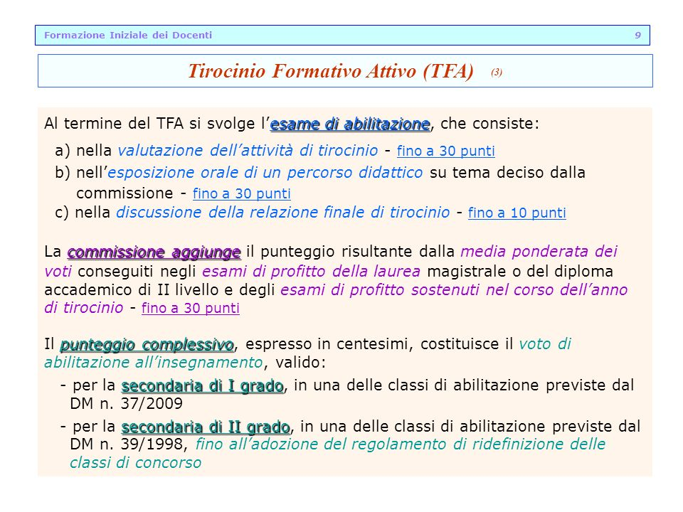 Formazione Iniziale dei Docenti 9 Tirocinio Formativo Attivo (TFA) (3)