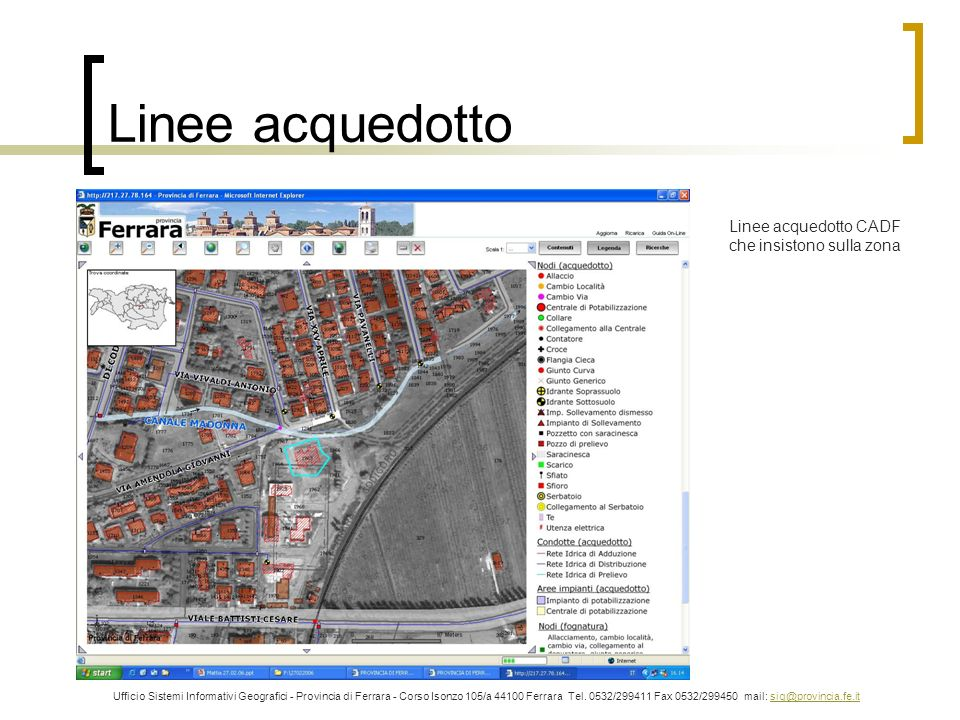 Linee acquedotto Linee acquedotto CADF che insistono sulla zona