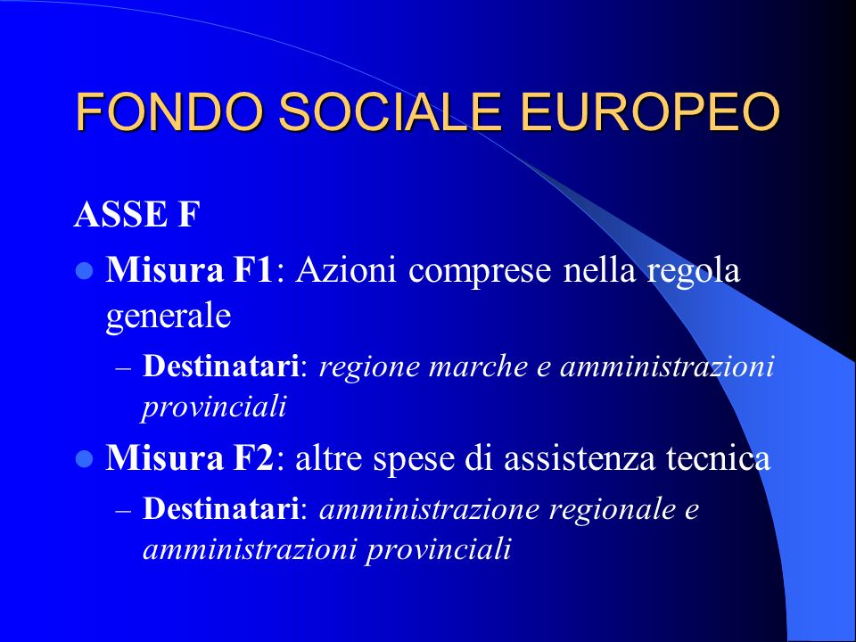 FONDO SOCIALE EUROPEO ASSE F
