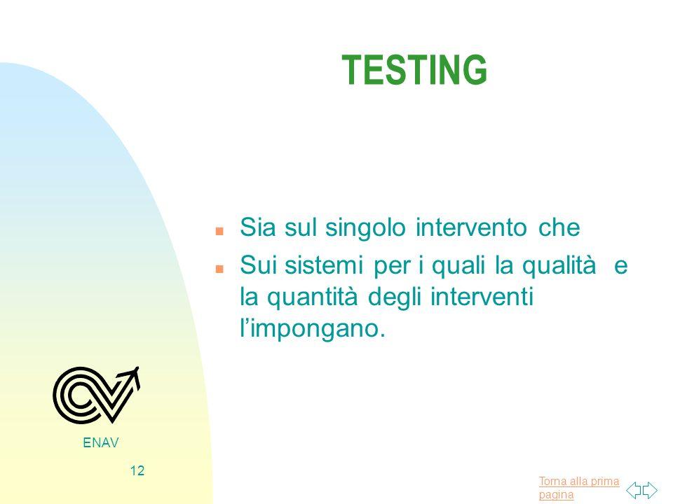 TESTING Sia sul singolo intervento che
