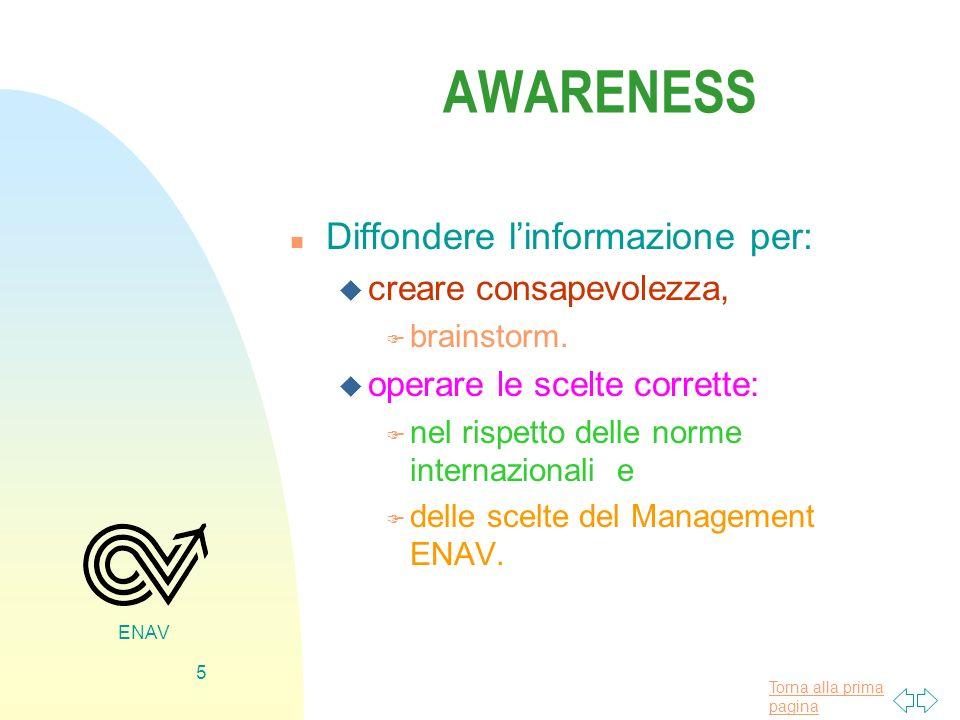 AWARENESS Diffondere l'informazione per: creare consapevolezza,