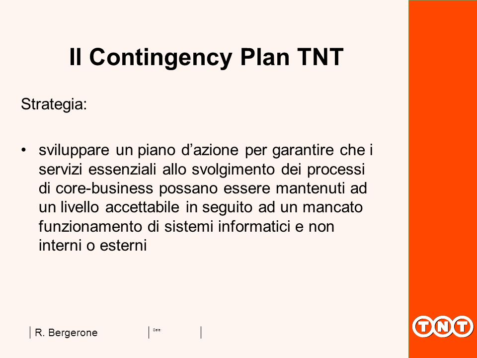 Il Contingency Plan TNT