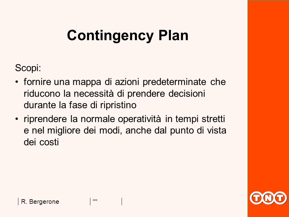 Contingency Plan Scopi:
