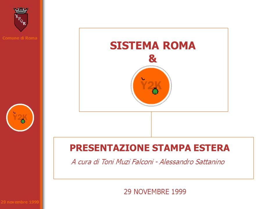 SISTEMA ROMA & PRESENTAZIONE STAMPA ESTERA